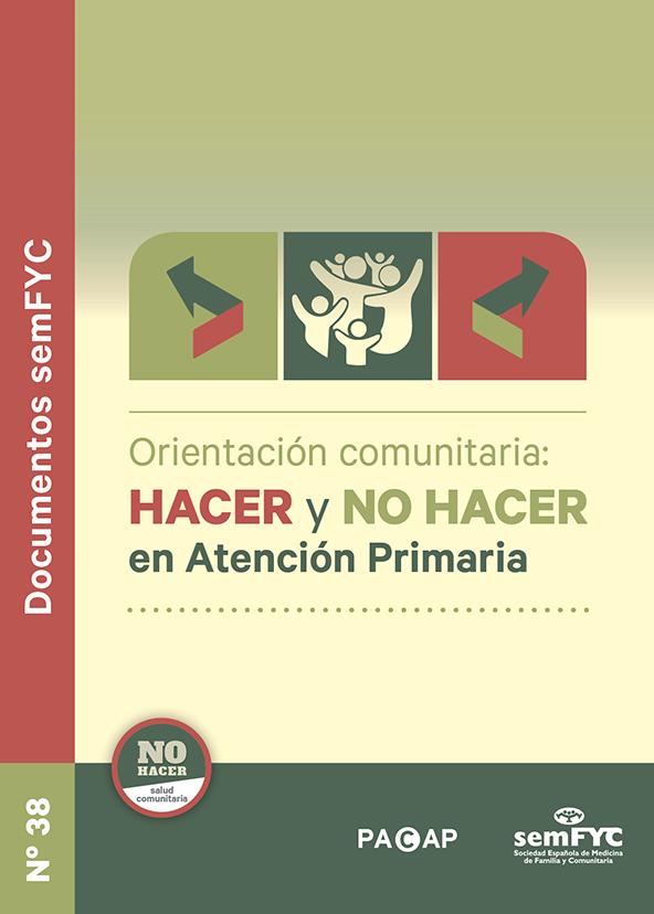 Orientación comunitaria: hacer y no hacer en Atención Primaria