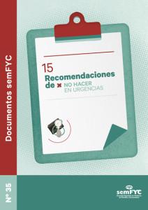 15 Recomendaciones de no hacer en urgencias