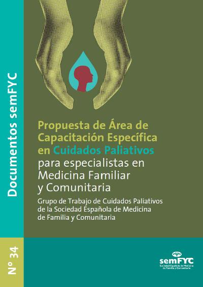 Propuesta de Área de Capacitación Específica en Cuidados Paliativos para especialistas en Medicina Familiar y Comunitaria