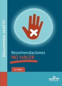 Recomendaciones «NO HACER» (2.ª parte)