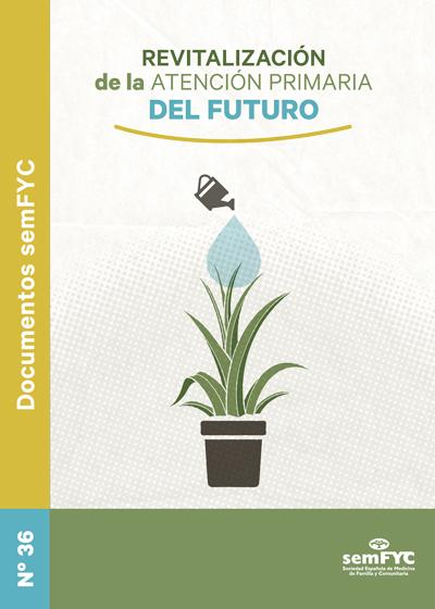 Revitalización de la Atención Primaria del futuro