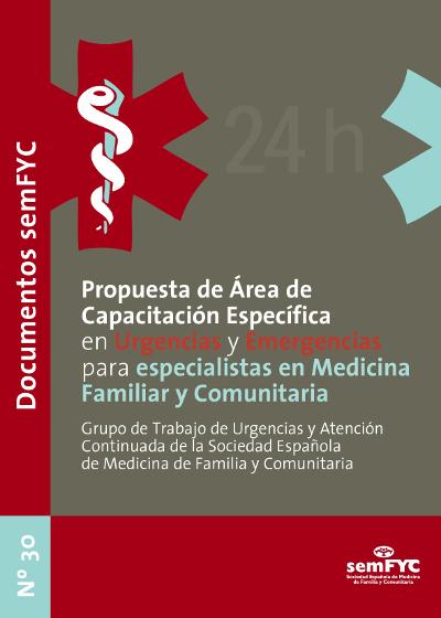 Propuesta de Área de Capacitación Específica en Urgencias y Emergencias para especialistas en Medicina Familiar y Comunitaria
