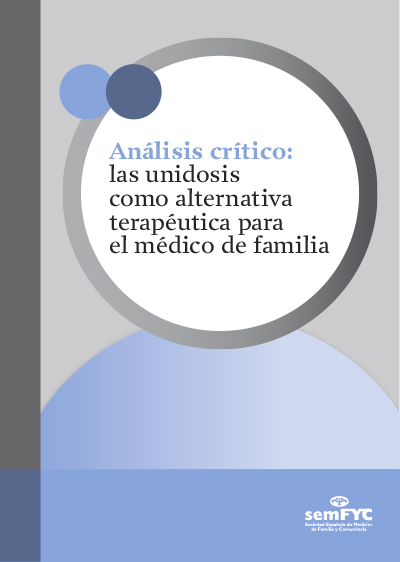 Análisis crítico: las unidosis como alternativa terapéutica para el médico de familia